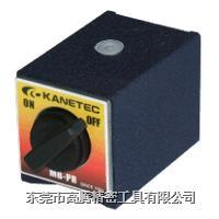 日本制KANETEC(强力牌)MB-PR磁性底座 MB-PR